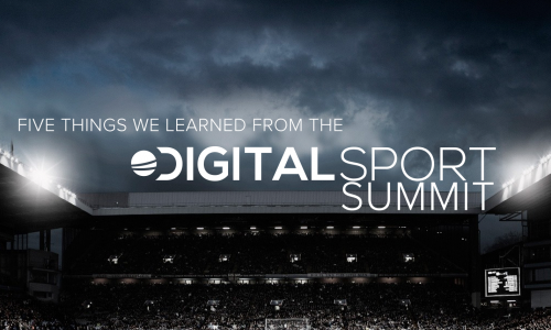 Five things we learned from the Digital Sport Summit