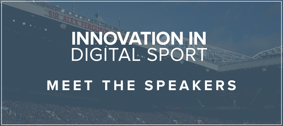 Innovation in Digital Sport – Meet the Speakers: Chris Paget