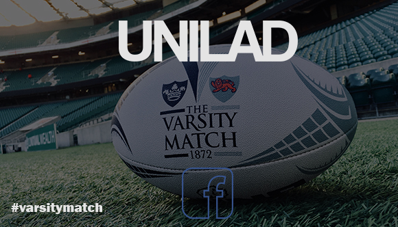 The Varsity Match announce UNILAD Facebook stream for 2017