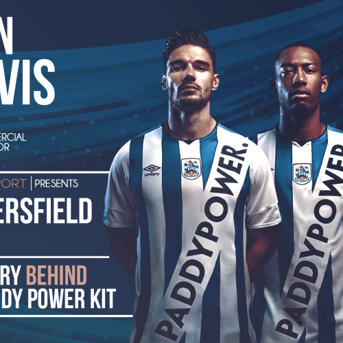 Commercial Director of Huddersfield Town Sean Jarvis: the story behind the Paddy Power kit launch