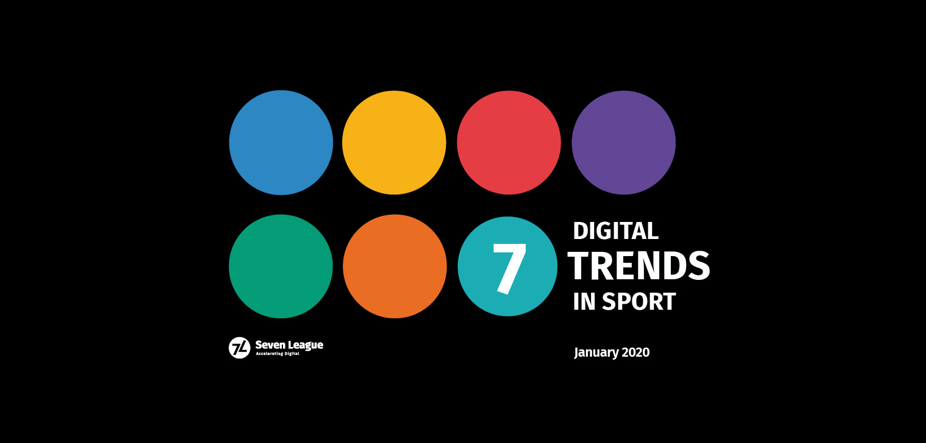 From virtual sports IP to subscription saturation, Seven League unveils the seven trends to define Digital Sport in 2020